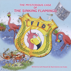 Get your very own copy of 'The mysterious case of the sinking flamingo'!
