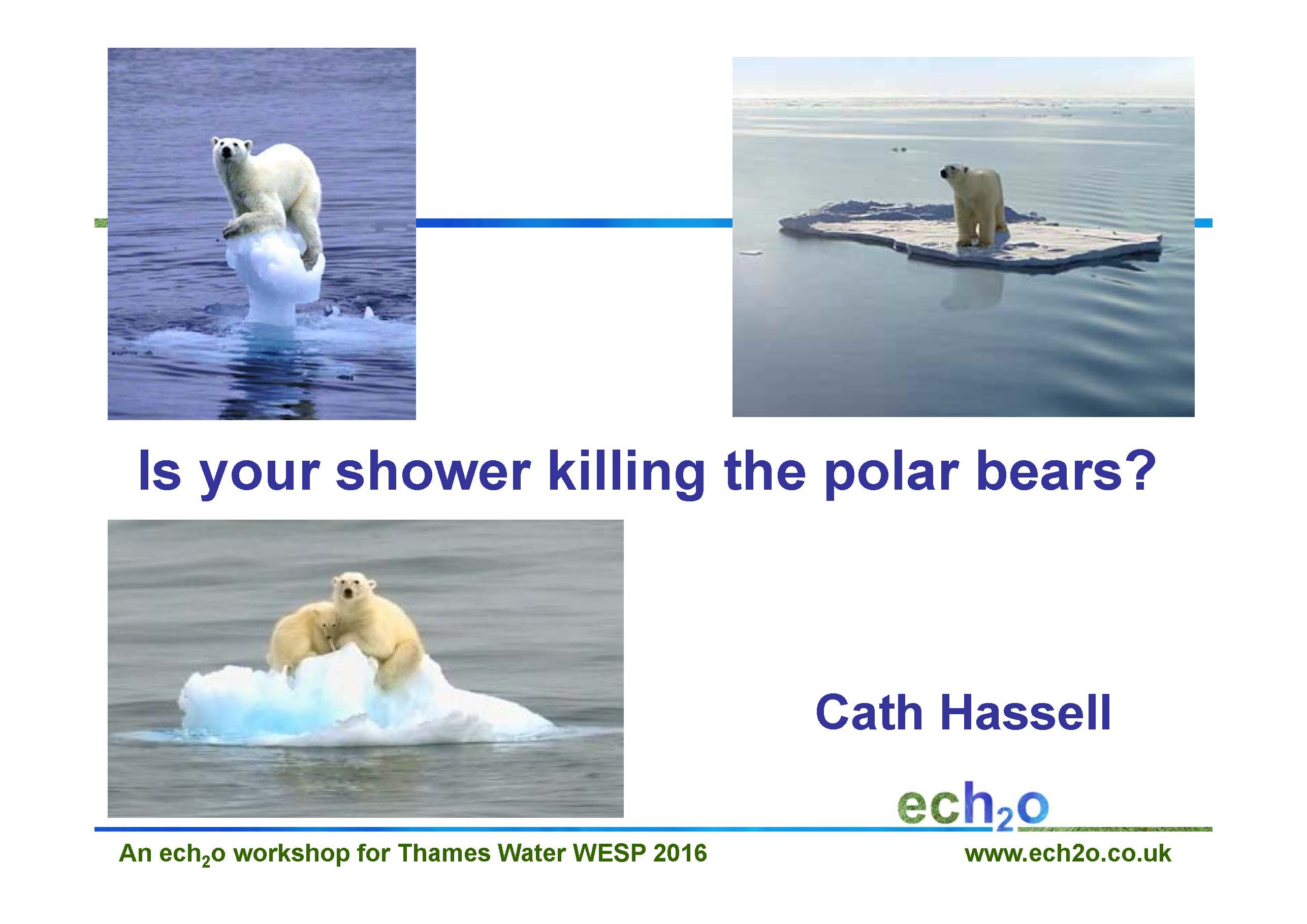 TW WESP is your shower killing the polar bears slide
